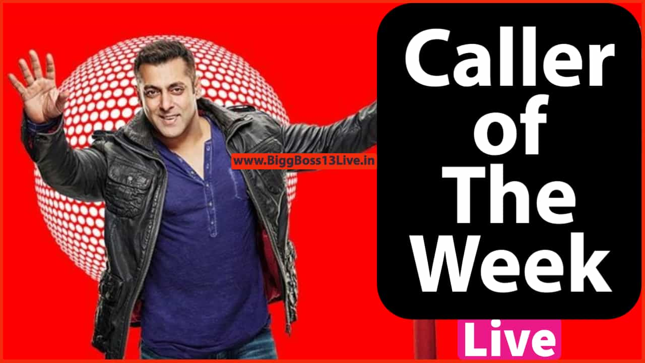 Bigg Boss 14 Caller of the Week
